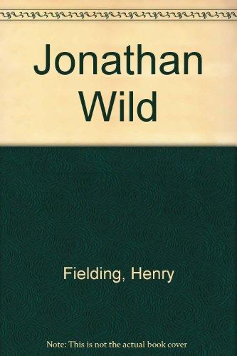 9780451506603: Jonathan Wild