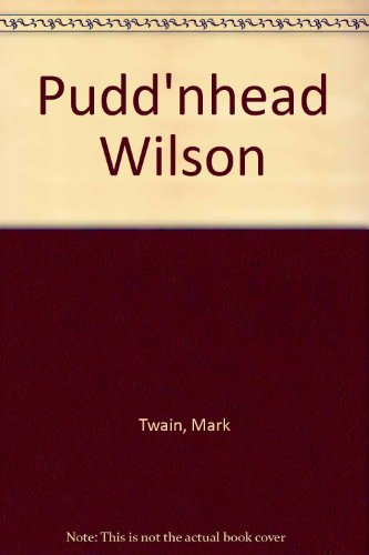 Pudd'nhead Wilson (9780451507037) by Mark Twain