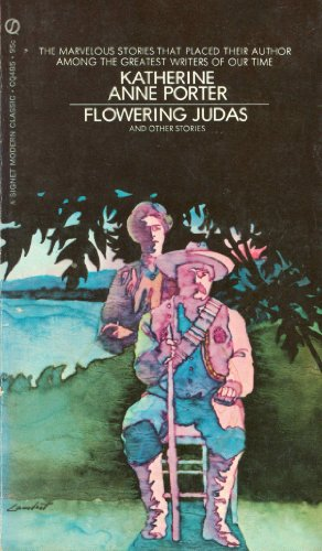 9780451507068: Flowering Judas and Other Stories