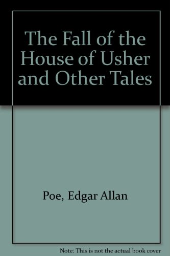 9780451507853: The Fall of the House of Usher and Other Tales