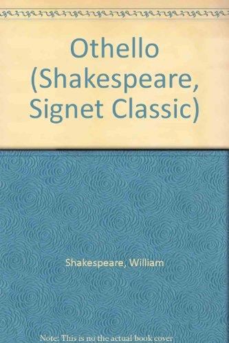 9780451509581: Othello (Shakespeare, Signet Classic)