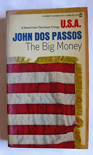 9780451509642: The Big Money (USA)