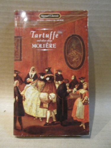 9780451510310: Tartuffe and Other Plays