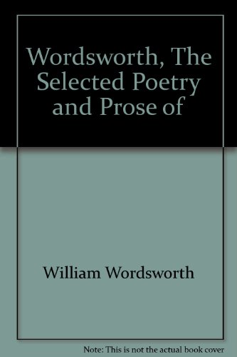 9780451510495: Wordsworth, The Selected Poetry and Prose of