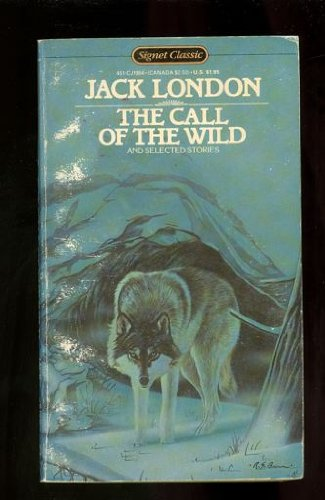 The Call of the Wild (Signet Classical Books): Jack London