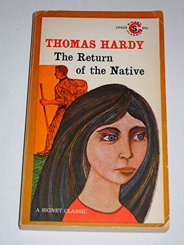 The Return of the Native (Signet Classic): Thomas Hardy