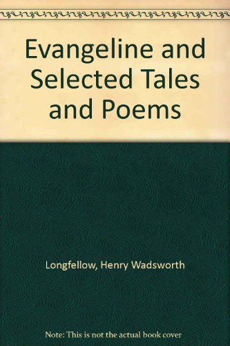 9780451510938 Evangeline And Selected Tales Poems
