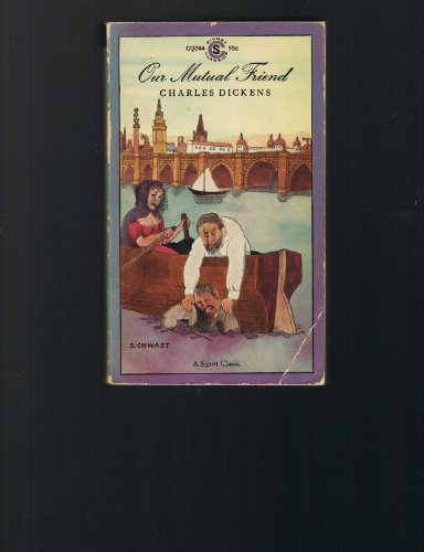 Our Mutual Friend (Signet Classical Books) (0451511042) by Dickens, Charles