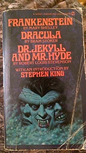 Frankenstein / Dracula / Dr. Jekyll and: Shelley, Mary /
