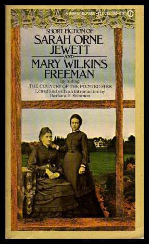 The Short Fiction of Mary E. Wilkins: Freeman, Mary E.