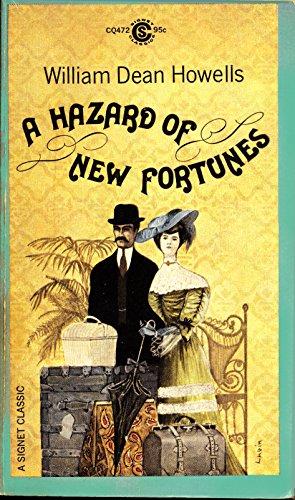 9780451511966: Howells William Dean : Hazard of New Fortunes (Sc) (Signet classics)
