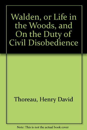 Walden, or Life in the Woods, and: Henry David Thoreau
