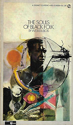 The Souls of Black Folk: Du Bois, W.