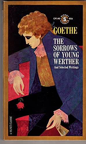 9780451512703: The Sorrows of Young Werther and Selected Writings
