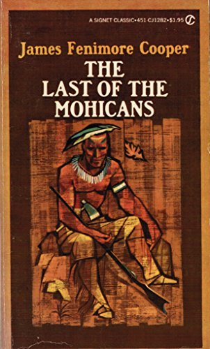 9780451512826: The Last of the Mohicans (Signet classics)