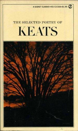 Keats, The Selected Poetry of: Keats, John