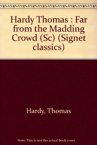 9780451513298: Far from the Madding Crowd (Signet classics)