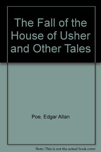 9780451514479: The Fall of the House of Usher and Other Tales