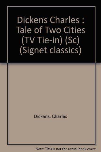 9780451514905: A Tale of Two Cities: TV Tie-In Edition (Signet classics)