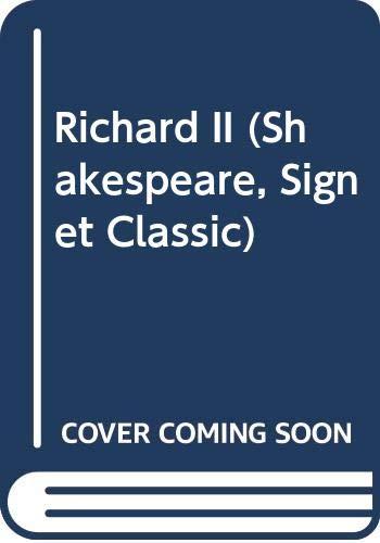9780451515186: Richard II (Shakespeare, Signet Classic)