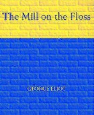 9780451515438: Eliot George : Mill on the Floss (Sc)