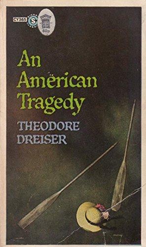 An American Tragedy: Dreiser, Theodore