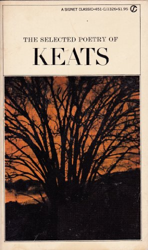 9780451515681: Title: Keats The Selected Poetry of