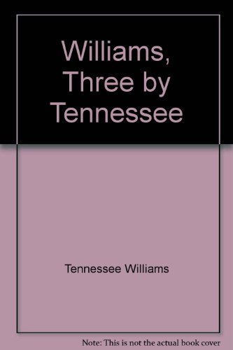 9780451515698: Williams, Three by Tennessee