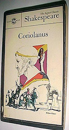 Coriolanus (Shakespeare, Signet Classic): William Shakespeare
