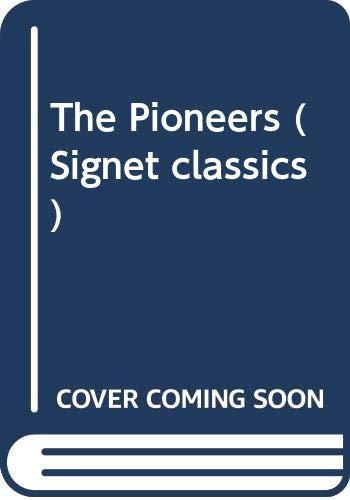 The Pioneers (Signet classics): James Fenimore Cooper