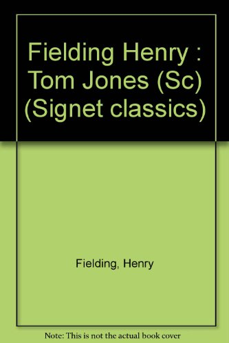 9780451516343: Tom Jones (Signet classics)