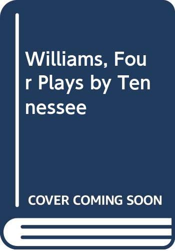 9780451516725: Tennessee Williams: Four Plays (