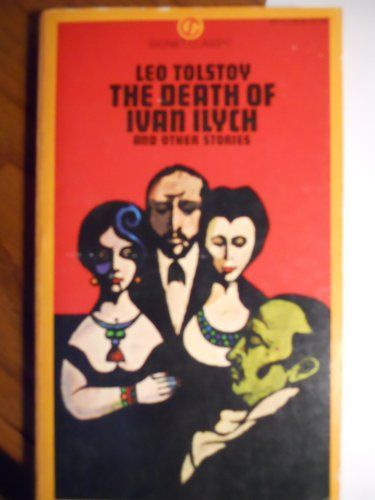 9780451516763: The Death of Ivan Ilych and Other Stories