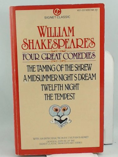 9780451516930: Four Great Comedies (Shakespeare, Signet Classic)