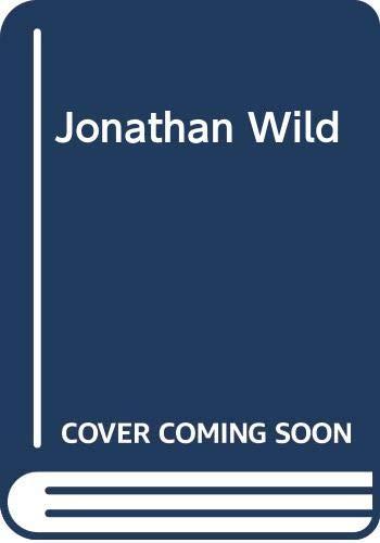 Jonathan Wild: Henry Fielding