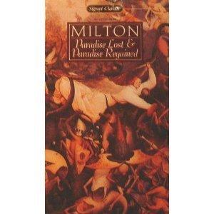 Paradise Lost and Paradise Regained: John Milton