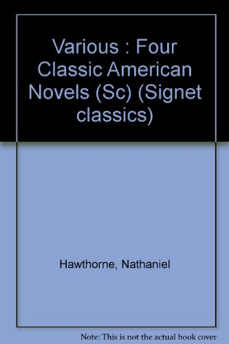 Four Classic American Novels : The Scarlet: Herman Melville; Mark