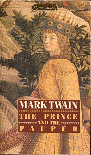 9780451517777: The Prince and the Pauper (Signet Classics)