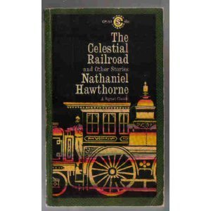 9780451517845: Hawthorne Nathaniel : Celestial Railroad (Sc) (Signet classics)