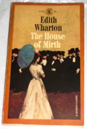 The House of Mirth (Signet classics): Edith Wharton