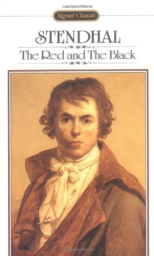 The Red and the Black (Signet Classics): Stendhal