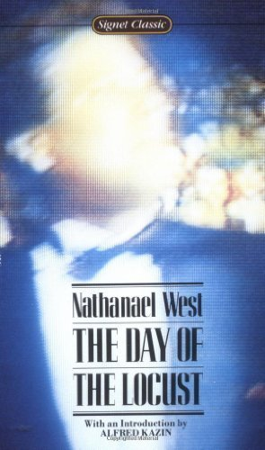 The Day of the Locust (Signet classics): Nathanael West