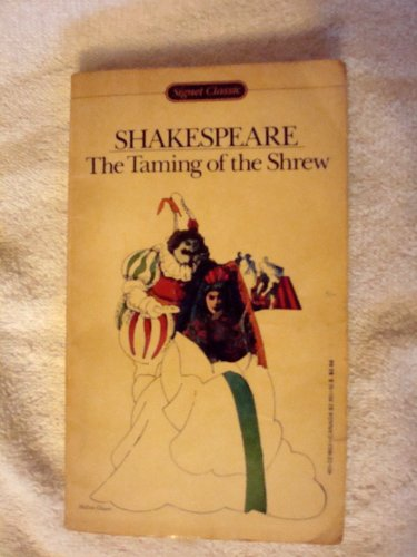 9780451518538: The Taming of the Shrew (Shakespeare, Signet Classic)
