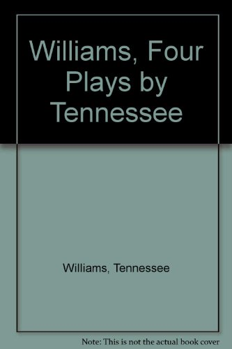 Williams, Four Plays by Tennessee (0451518578) by Tennessee Williams