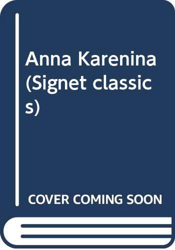 9780451518705: Anna Karenina (Signet classics)