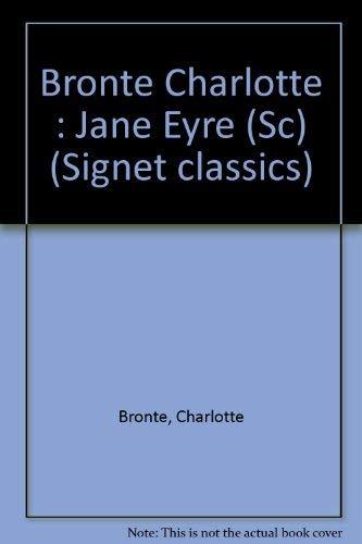 9780451518842: Bronte Charlotte : Jane Eyre (Sc) (Signet classics)