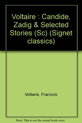 9780451518859: Candide, Zadig, and Selected Stories (Signet classics)