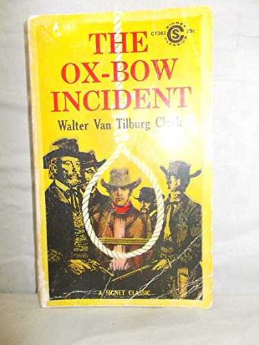 The Ox-Bow Incident (Signet Classics)