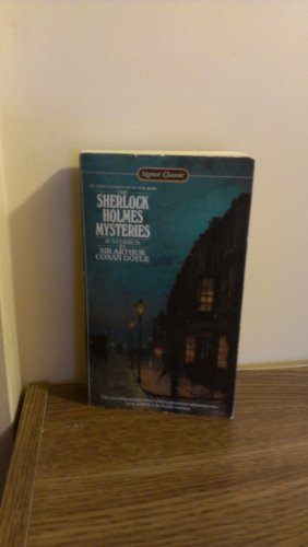The Sherlock Holmes Mysteries (Signet classics): Arthur Conan Doyle