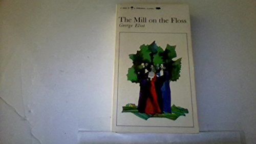 9780451519221: Eliot George : Mill on the Floss (Sc)